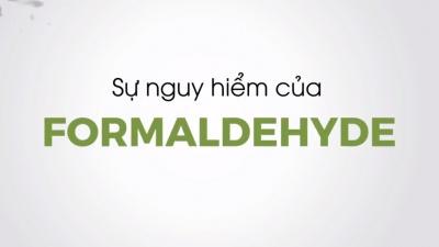 Sự nguy hiểm của Formaldehyde